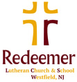 REDEEMER LUTHERAN CHURCH & SCHOOL